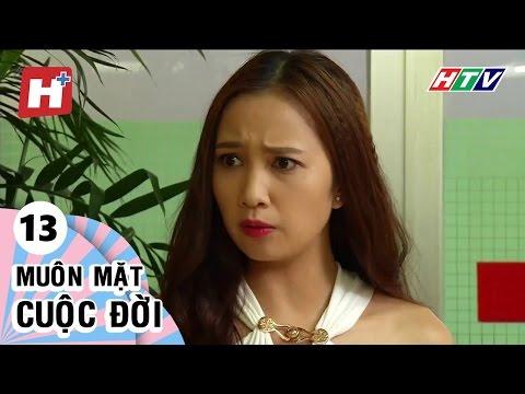 Muôn Mặt Cuộc Đời - Tập 13 | Phim Tình Cảm Việt Nam Đặc Sắc Hay Nhất 2016