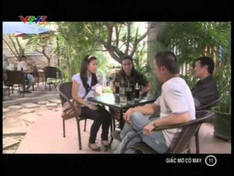 Phim Việt Nam - Giấc mơ cỏ may - Tập 11 - Giac mo co may - Phim viet nam