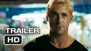 The Place Beyond The Pines Official Trailer #1 (2013