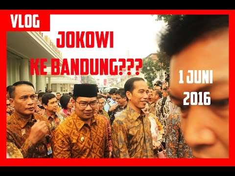 Jokowi Blusukan di Bandung - 1 Juni 2016 [VLOG]