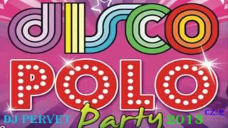 Disco Polo Party 2013Najnowsze Hity 2013) CZĘŚĆ 2
