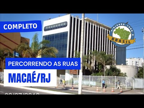 Viajando Todo o Brasil - Macaé/RJ - Especial
