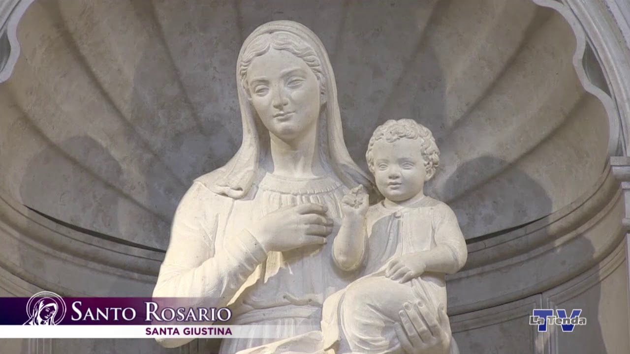Santo Rosario - 31 maggio - Santa Giustina
