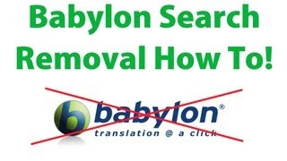 How To Remove Babylon Search And Other Toolbar(s) The Easy