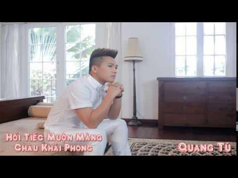 Hối Tiếc Muộn Màng [Remix] - Châu Khải Phong - DJ Gà PRD 2014