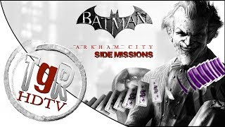 Batman : Arkham City - Side Missions - HD Gameplay - Part 4