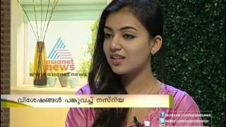 Interview With Actress Nazriya Nazim Asianet News