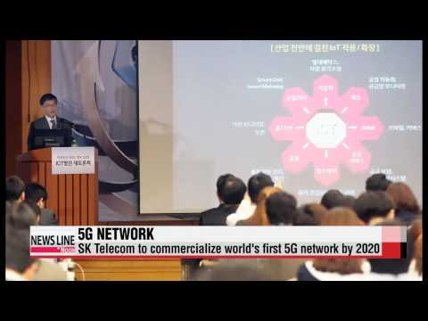 SK Telecom to commercialize world's first 5G network by 2020