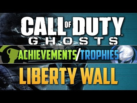 Liberty Wall | Call Of Duty Ghosts: Achievement / Trophy