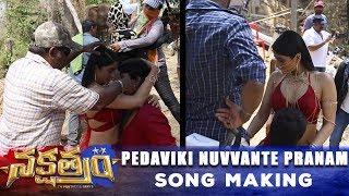 Nakshatram-Movie---Pedaviki-Nuvvante-Pranam-Song-Making