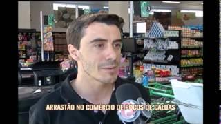 Criminosos fazem arrast�o em supermercados em Po�os de Caldas