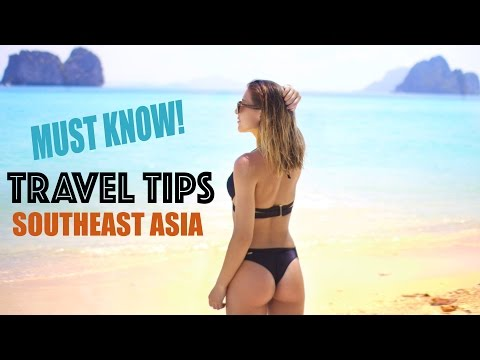Travel Tips & Guide to Southeast Asia - 8 Months of Backpacking Experience