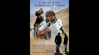 Afghan Movie-  Hot Days of Torkham