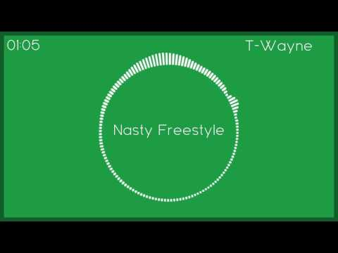 Nasty Freestyle - T-Wayne (Bass Boosted)