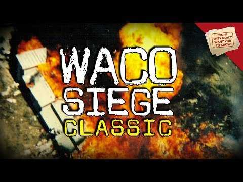 What happened during the Waco siege? - CLASSIC