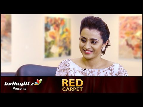 Trisha's open talk about marriage, family & career   Red Carpet Interview   Kodi, Ajith, Nayanthara
