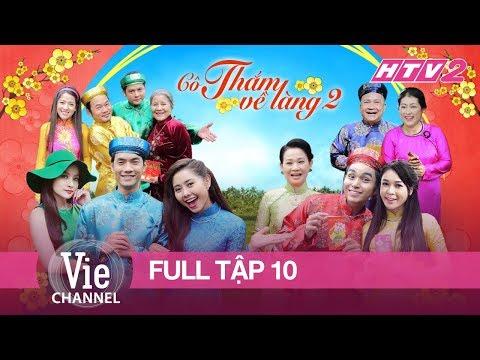 HTV2 - CÔ THẮM VỀ LÀNG (PHẦN 2) - TẬP 10