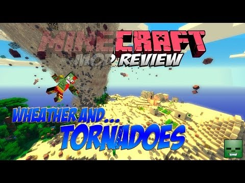 Minecraft Mods: Weather and Tornadoes (Clima y Tornados) [Forge][1.6.4]