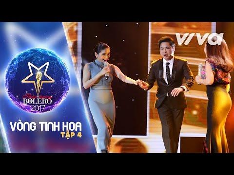 Tập 4 Full HD   Vòng Tinh Hoa   Thần Tượng Bolero 2017   Mùa 2