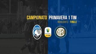 Finale Primavera 1 TIM   Atalanta-Inter 1-0   Highlights
