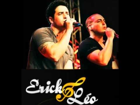Erick e Leo - Agora é só você [versão original]
