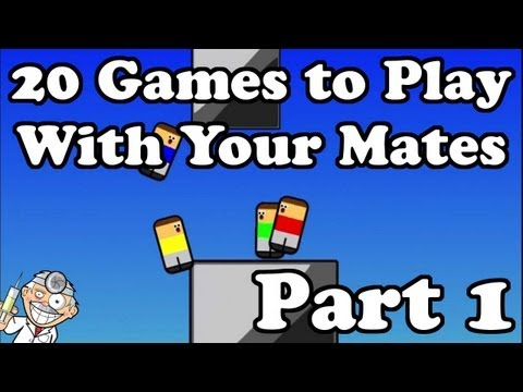 20 Games to Play With Your Mates Part 1 (Acid Escape)
