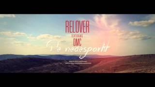 Relover feat. DMC - De nedespartit