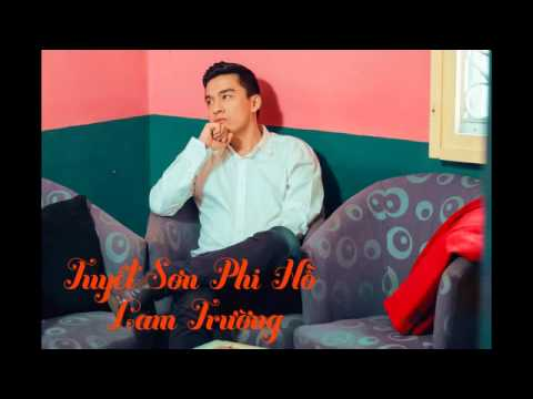[Audio] 4. Tuyết Sơn Phi Hồ - Lam Trường