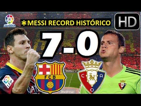 Barcelona vs Osasuna 7-0  TODOS LOS GOLES HD  HAT-TRICK DE MESSI  MESSI HISTORICO 