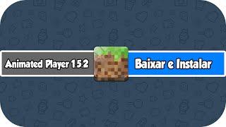 Como Baixar E Instalar Animated Player No Minecraft 1.5.2