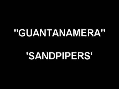 Guantanamera - Sandpipers -GBvC_dTQZ7k