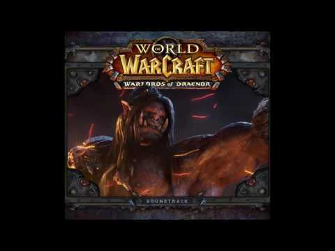World of Warcraft: Warlords of Draenor - A Siege of Worlds (PC OST)