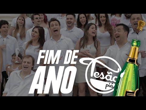 TESÃO PIÁ - FIM DE ANO