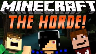 THE HORDE! [Minecraft: Minigame]