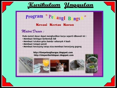 PTK PAUDNI PROGRAM KREASI DAUR ULANG KERTAS KORAN (Newspaper Craft)