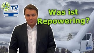 Was ist Repowering?