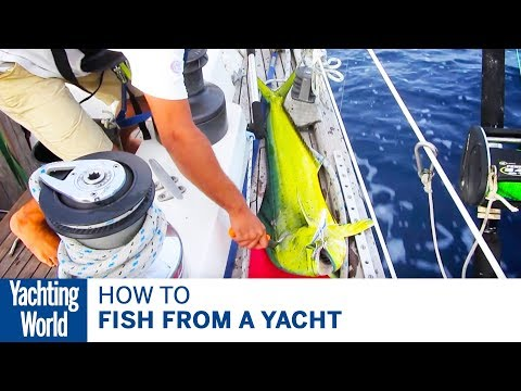 Bluewater Sailing Techniques: Fishing on board