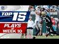 Top 15 Plays of Week 10 | NFL Highlights