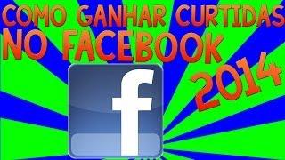 Como Ganhar Curtidas Em Status No Facebook 2014