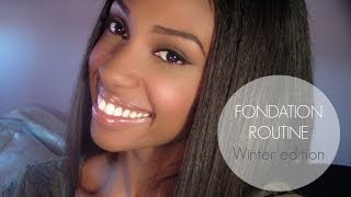 [FLAWLESS FOUNDATION ROUTINE - ROUTINE TEINT] WINTER/HIVER EDITION ❄ 2013-2014