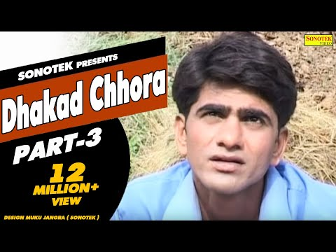 Dhakad Chhora Full Movie HD Part 3