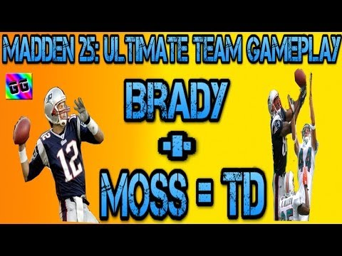 Madden 25 Ultimate Team: Game play, Brady To Moss = TD