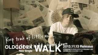 OLDCODEX�uWALK�v