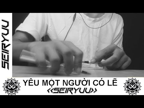 Yêu Một Người Có Lẽ - Lou Hoàng ft. Miu Lê - Pen Tapping cover by Seiryuu