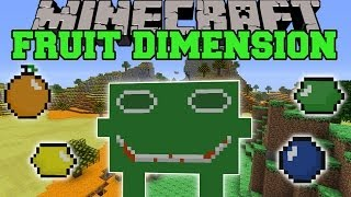Minecraft: FRUIT DIMENSION (FUNNY MOBS, NEW BIOMES, & LOTS