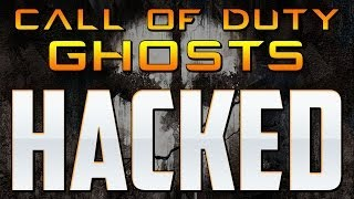 Call of Duty Ghosts HACKED!