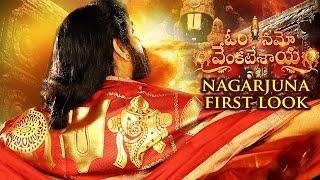Nagarjuna Om Namo Venkatesaya First Look