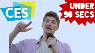 The CES 2018 Experience In Under 90 seconds!