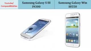 Samsung Galaxy S3 Vs Samsung Galaxy Win I8550, Quick