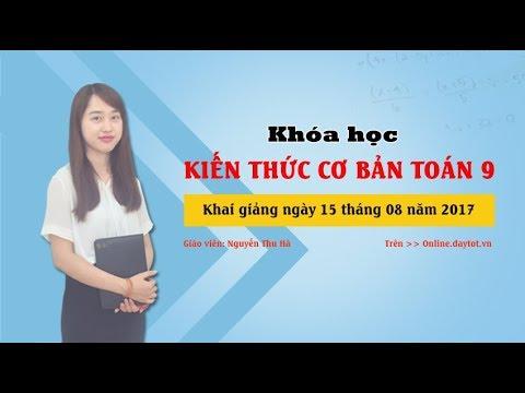 Căn bậc ba - Căn bậc 3-  Toán học lớp 9 - cô giáo Nguyễn Thu Hà